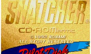 【傑作発掘】 『SNATCHER CD-ROMantic パイロットディスク』――小島監督のこだわりがハンパない、発売決定記念パイロット盤!