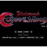 【良作発掘】『BloodStained -Curse of the Moon-』――8bit風に描かれる悪魔城ドラキュラ×月風魔伝テイストのアクションゲーム。
